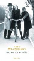 Un an de studiu - Anne Wiazemsky